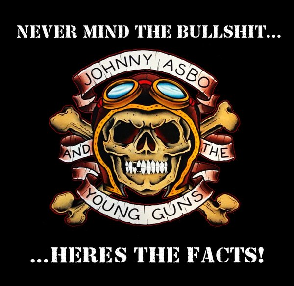 Johnny Asbo And The Young Guns – Never Mind The Bullshit... CD