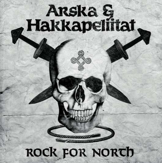 "Arska & Hakkapeliitat ‎– Rock For North 12"" LP (Black)"
