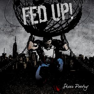 "Fed Up! – Sheer Poetry 12"" LP (Red)"