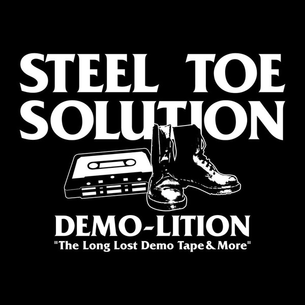"Steel Toe Solution - Demo-Lition 12""LP (M/M)"