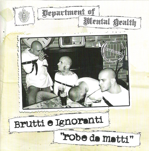 "Brutti E Ignoranti – Robe Da Matti 12"" LP (Black)"