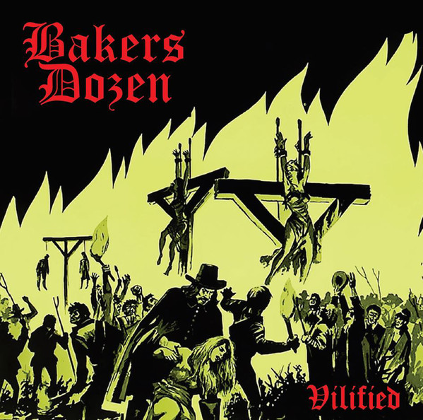 Bakers Dozen ‎– Vilified CD