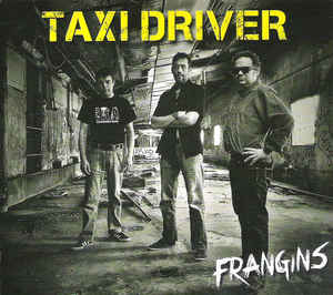 Taxi Driver - Frangins Digipack CD