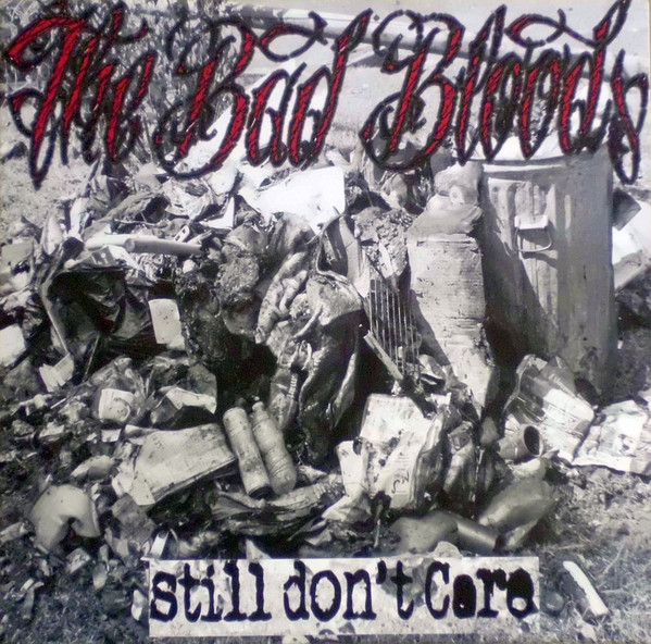 "The Bad Bloods - Still Don't Care 10"" (black)"