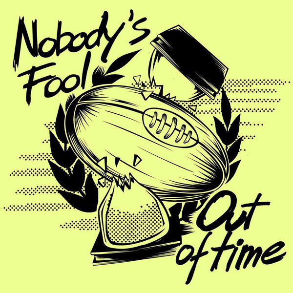 "Nobody's Fool – Out Of Time 12""LP (Black)"