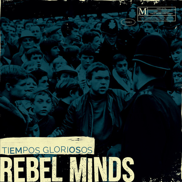 "Rebel Minds – Tiempos Gloriosos 7""EP (Black)"