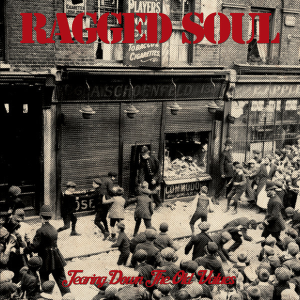 "Ragged Soul ? Tearing Down The Old Values 7"" EP (Black)"