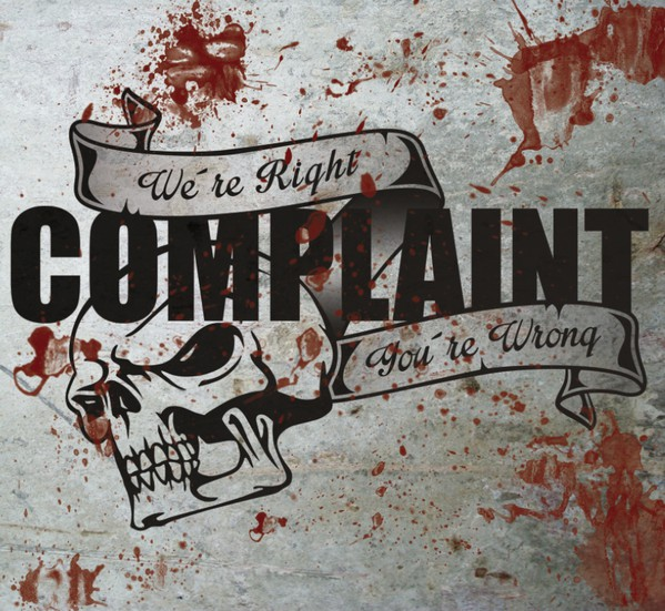 Complaint ‎? We're Right You're Wrong CD