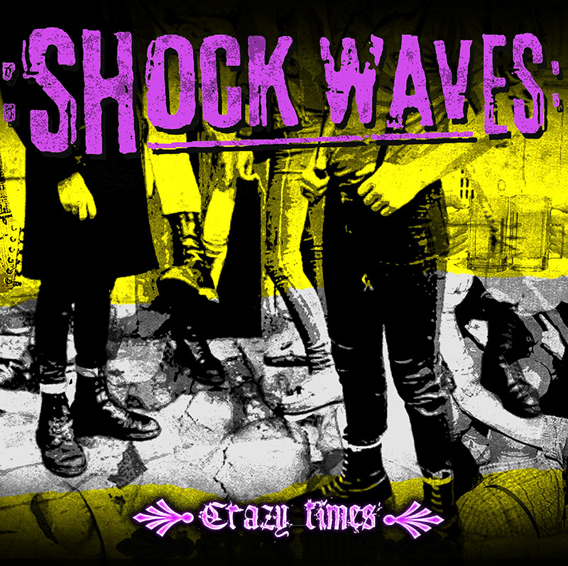 "Shock Waves - Crazy Times 12"" LP (Black)"