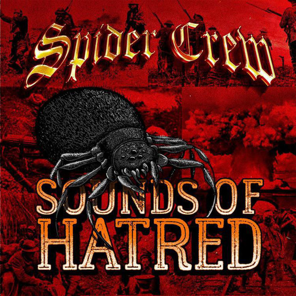 Spider Crew ‎? Sounds Of Hatred 12″LP