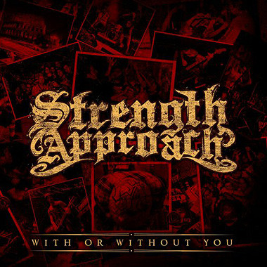 Strength Approach ? With Or Without You LP