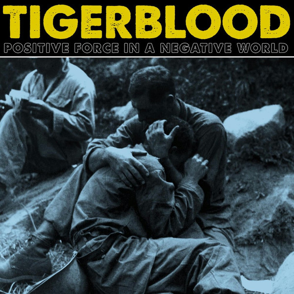 Tigerblood ‎– Positive Force In A Negative World CD