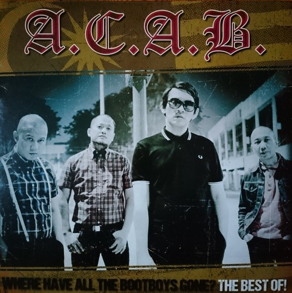 A.C.A.B. ‎- Where Have All The Bootboys Gone? Best Of CD