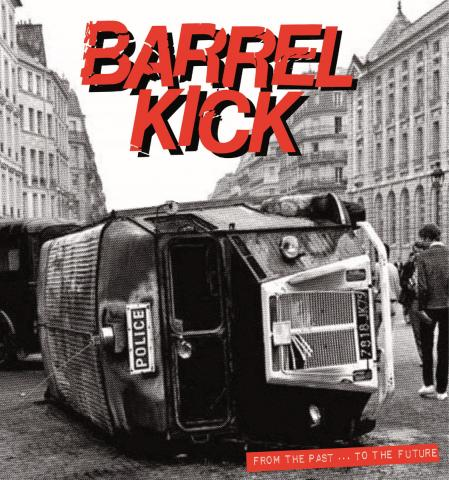 "Barrel Kick ‎– From The Past ... To The Future 12""LP"