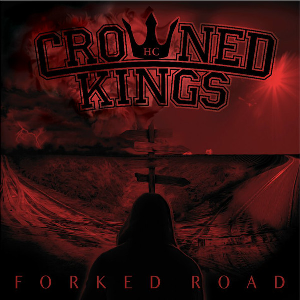Crowned Kings ‎? Forked Road CD