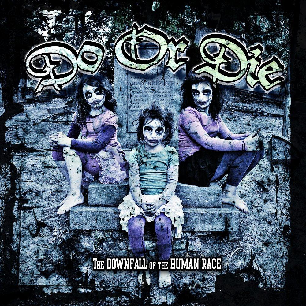 Do Or Die ‎– The Downfall Of The Human Race CD
