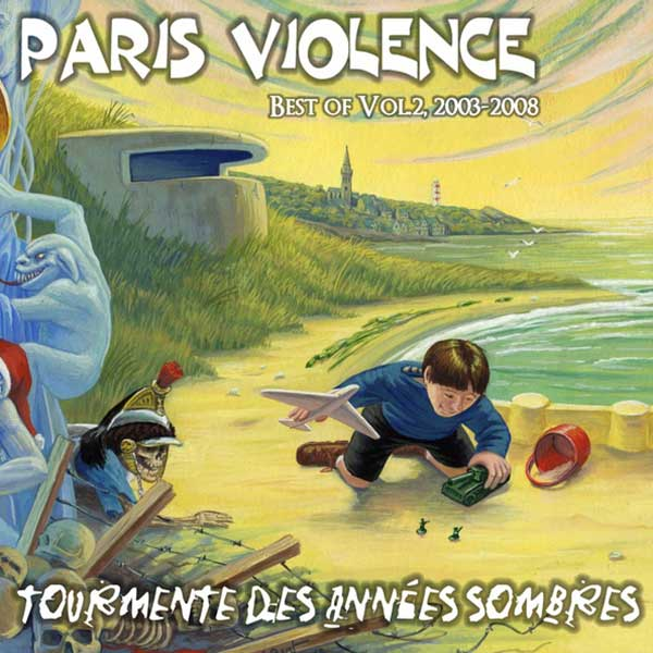 "Paris Violence ""Tourmente ... / Best of Vol. 2, 2003-2008"" CD"
