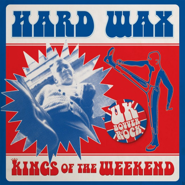 Hard Wax - Kings of the weekend 7""
