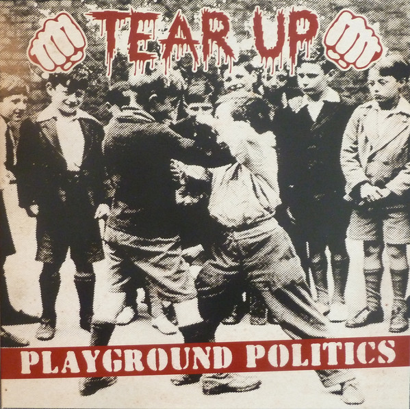 "Tear Up ‎– Playground Politics 12""LP (černý)"