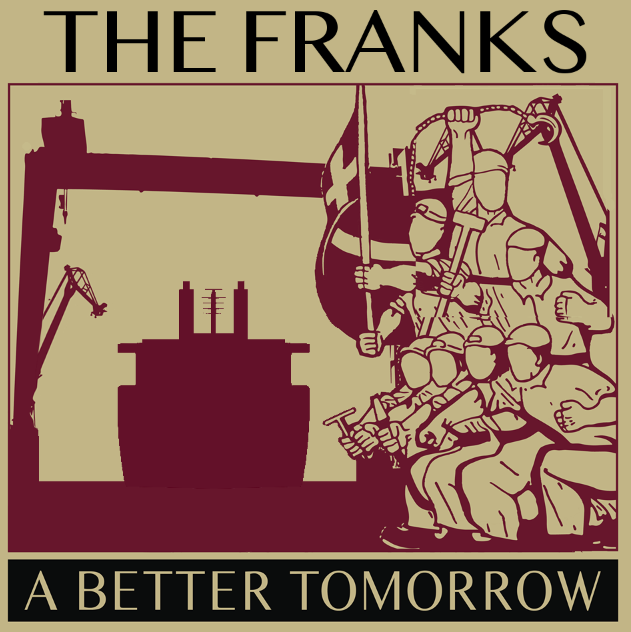 "The Franks - A Better Tomorrow 10"" (black)"